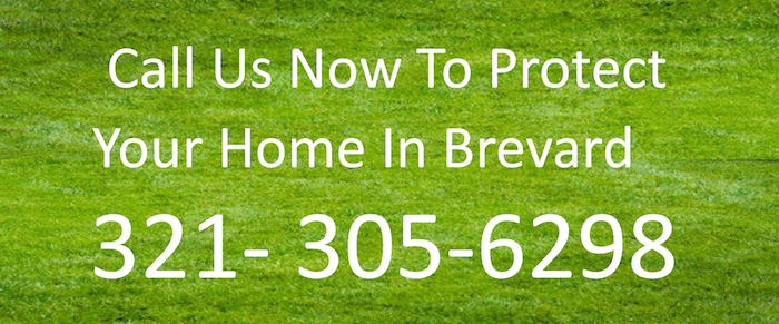 Call us now to protect your home in Brevard: (321) 305-6298